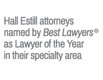 11 Hall Estill attorneys named by Best Lawyers as Lawyer of the Year in their specialty area