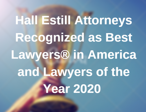 Hall Estill Attorneys Recognized as Best Lawyers in America and Lawyers of the Year 2020
