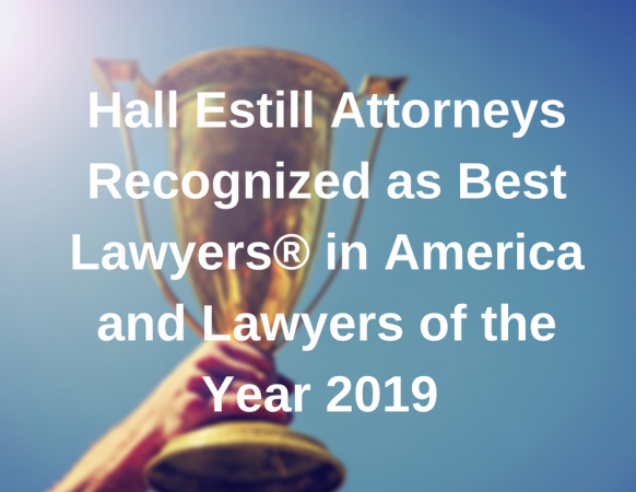 Hall Estill Attorneys Recognized as Best Lawyers in America and Lawyers of the Year 2019