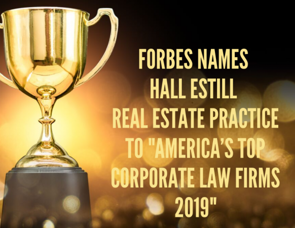 "Forbes names Hall Estill Real Estate Practice to ""America's Top Corporate Law Firms in 2019"" List"