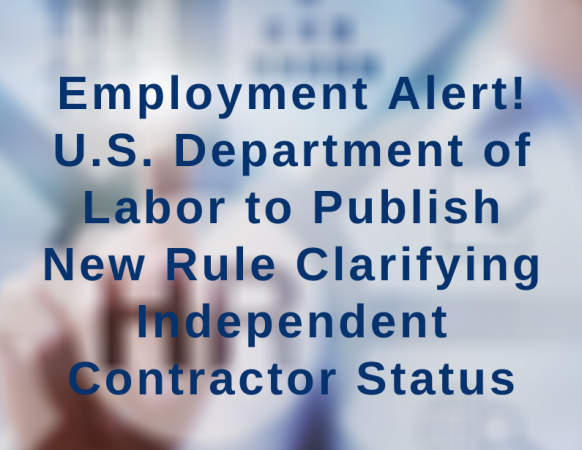 New Rule Clarifying Independent Contractor Status