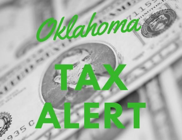 Important Oklahoma TAX ALERT!